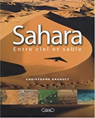 Sahara : Entre ciel et sable par Christophe Gruault