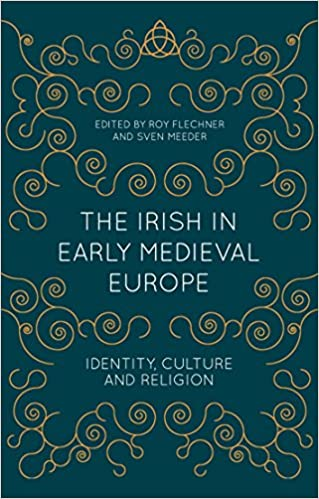 Amazon the irish in early medieval europe identity culture amazon the irish in early medieval europe identity culture and religion ebook roy flechner sven meeder kindle store fandeluxe Images