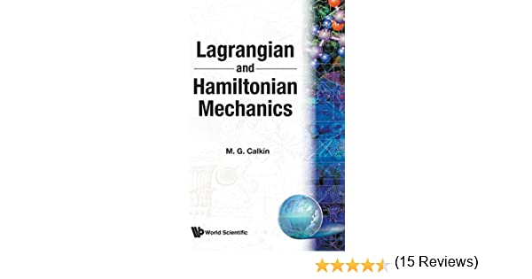 Lagrangian and hamiltonian mechanics m g calkin 9789810226725 lagrangian and hamiltonian mechanics m g calkin 9789810226725 amazon books fandeluxe Image collections