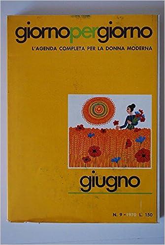 Giorno per Giorno (Giugno): AA.VV: Amazon.com: Books