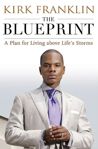 Search : The Blueprint: A Plan for Living Above Life's Storms