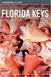 Insiders' Guide to the Florida Keys and Key West, 11th (Insiders' Guide Series)