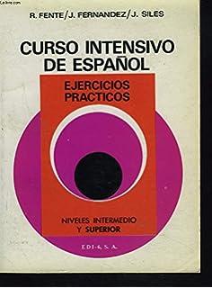 Curso Intensivo De Espanol: Ejercicios Practicos : Book 2 (Spanish Edition)