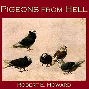 Pigeons from Hell Audiobook