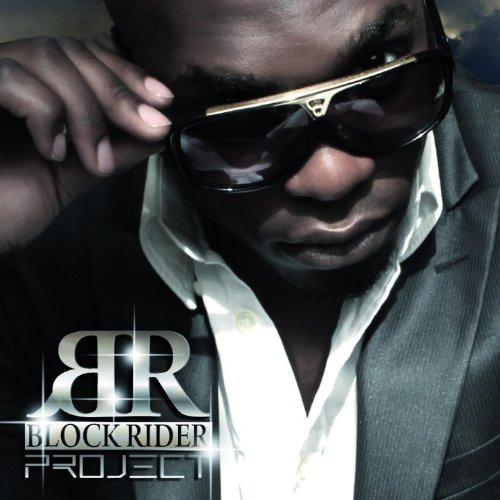 Br Block - Block Rider Project [Explicit]