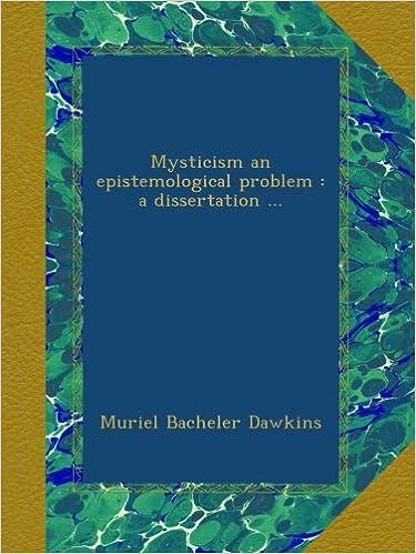Livre audio téléchargement gratuitMysticism an epistemological problem : a dissertation ... B00B2VOL56 (French Edition) ePub