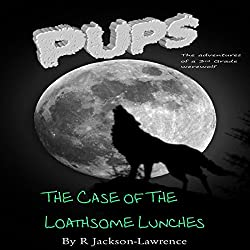 PUPS - The Case of the Loathsome Lunches
