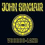 Voodoo-Land (John Sinclair Sonderedition 5) | Jason Dark