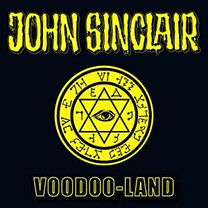 Voodoo-Land (John Sinclair Sonderedition 5) Hörspiel