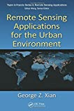 Remote Sensing Applications for the Urban Environment 9781420089844