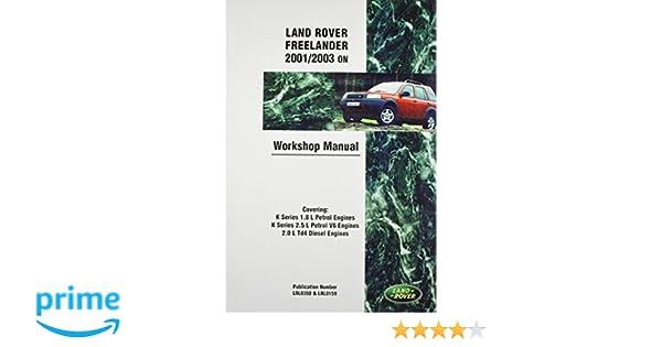 landrover freelander petrol workshop manual