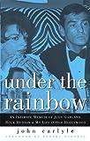 Under the Rainbow, John Carlyle, 0786720344