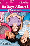 No Boys Allowed Devotions for Girls (Faithgirlz!)
