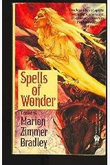 Spells of wonder Mass Market Paperback