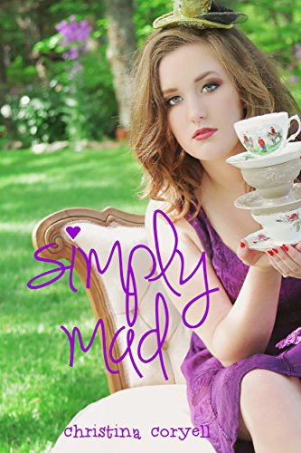Simply Mad (Girls of Wonder Lane, Book 1)
