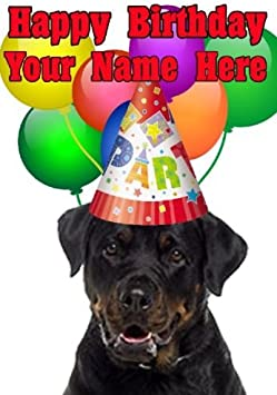 ROTTWEILER  BIRTHDAY CARD ANY NAME // AGE NEW PERSONALISED GLOSS FINISH
