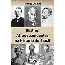Ilustres Afrodescendentes na História do Brasil