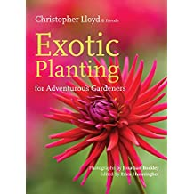 Exotic Planting for Adventurous Gardeners
