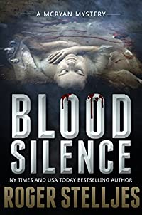Blood Silence by Roger Stelljes ebook deal