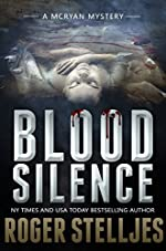 Blood Silence: A gripping killer thriller (McRyan Mystery Thriller Series Book) (McRyan Mystery Series Book 6)