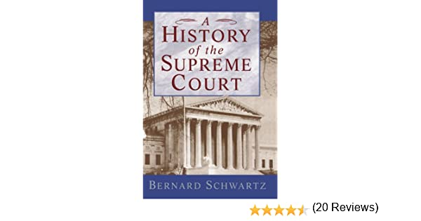 A history of the supreme court bernard schwartz 9780195093872 a history of the supreme court bernard schwartz 9780195093872 amazon books fandeluxe Choice Image