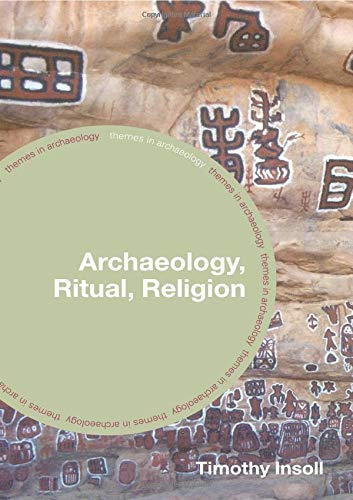 Archaeology, Ritual, Religion (Themes in Archaeology Series)