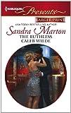 The Ruthless Caleb Wilde, Sandra Marton, 0373238789