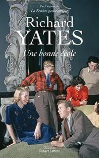 Une bonne école, Yates, Richard