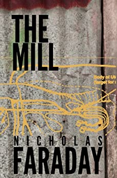 The Mill by [Faraday, Nicholas]