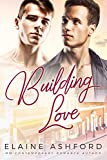 Building Love : (An Oak Hill Romance)