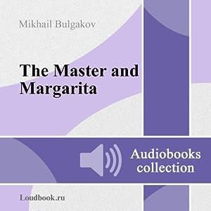 Master i Margarita [The Master and Margarita] (       UNABRIDGED) by Mikhail Afanasyevich Bulgakov Narrated by Vladimir Ivanovich Samoylov