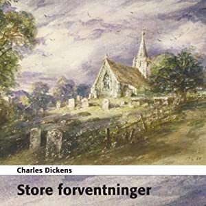Store Forventninger [Great Expectations] Audiobook