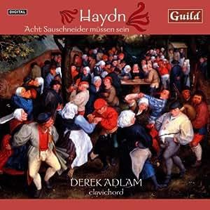 Haydn: Acht Sauschneider Mussen