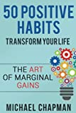 Positive Thinking: 50 Positive Habits to Transform you Life: Positive Thinking, Positive Thinking Techniques, Positive Energy, Positive Thinking, ... Discipline, Positive Thinking Techniques)