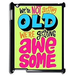 We Are Not Getting Old We Are Getting Awesome Gorgeous Hard Case Cover for Ipad 3 4