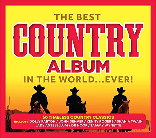 Best Country Album In The World...Ever / Various