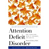 A leading expert in the assessment and treatment of Attention Deficit Disorder/Attention Deficit/Hyperactivity Disorder dispels myths and offers reassuring, practical information about treatments. Drawing on recent findings in neuroscience and a rich...