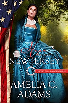 Hope: Bride of New Jersey (American Mail-Order Brides Series Book 3) by [Adams, Amelia C., Mail-Order Brides, American]