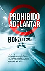 Prohibido adelantar (Spanish Edition)