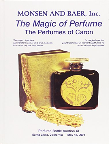 The Magic of Perfume: The Perfumes of Caron (Cologne Small Bottle)