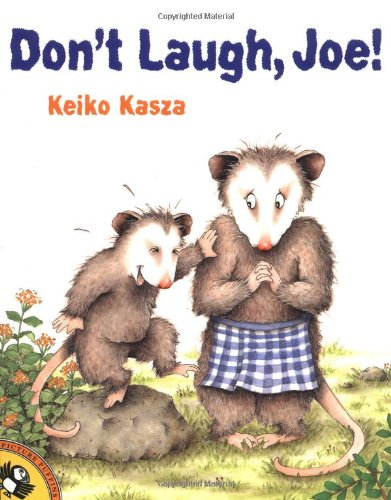Don't Laugh, Joe! (Picture Puffin Books): Keiko Kasza ...
