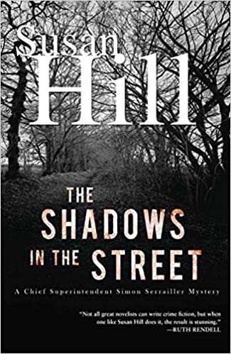 The Shadows In The Street A Simon Serrailler Mystery Chief