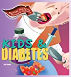 Kids and Diabetes, Rae Simons, 1934970174