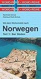 Mit dem Wohnmobil nach Süd-Norwegen (Womo-Reihe)