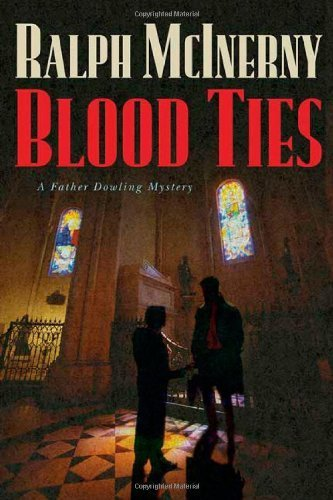 Blood Ties (Father Dowling Mysteries) by Ralph M. McInerny (2005-07-01)