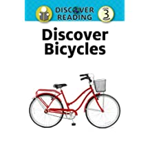 Discover Bicycles:  Level 3 Reader (Discover Reading)