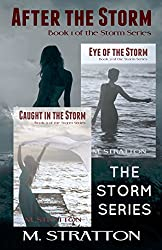 The Storm Series Box Set: Includes: After the Storm, Eye of the Storm and Caught in the Storm (English Edition)