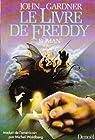 Le livre de Freddy par Gardner (II)