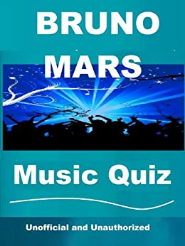 The Unofficial Bruno Mars Music Quiz