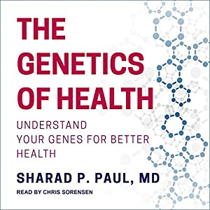 The Genetics of Health Audiobook
